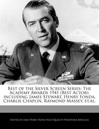 Best Of The Silver Screen Series: The Academy Awards 1941 (best Actor), Including James Stewart…