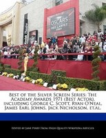 Best Of The Silver Screen Series: The Academy Awards 1971 (best Actor), Including George C. Scott…