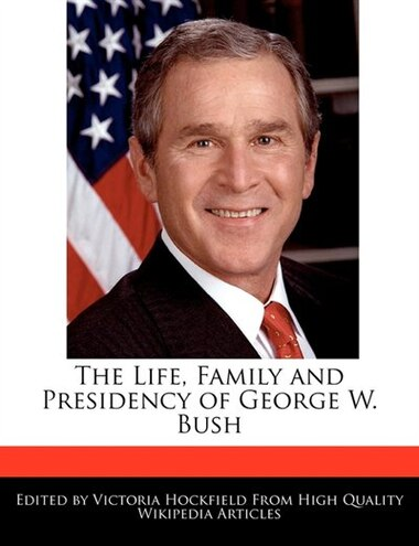 account of the life of george w bush