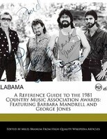A Reference Guide To The 1981 Country Music Association Awards: Featuring Barbara Mandrell And…