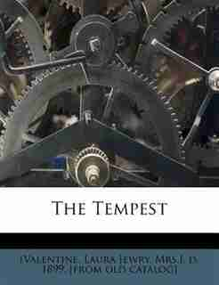 The Tempest by Laura Jewry Mrs.] d. 1899. [Valentine