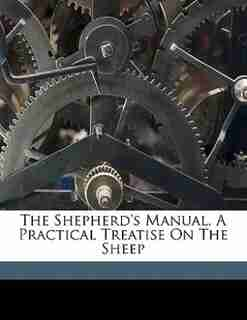 The Shepherd's Manual. A Practical Treatise On The Sheep by Henry. [from Old Catalog] Stewart