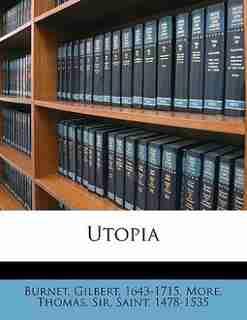Utopia de Thomas Sir Saint 1478-1535 More