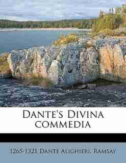 Dante's Divina Commedia de 1265-1321 Dante Alighieri