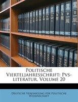 Politische Vierteljahresschrift: Pvs-literatur, Volume 20