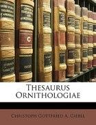 Thesaurus Ornithologiae, Erster Band