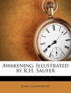 Awakening. Illustrated By R.h. Sauter