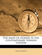 The Bases Of Humor In The Contemporary Spanish Theatre