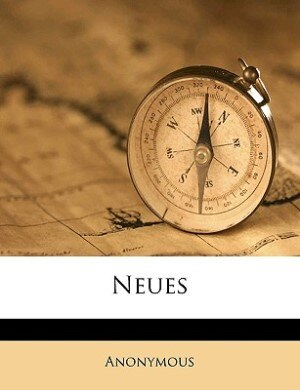 Neues by Anonymous