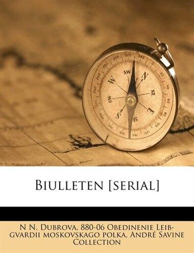 Biulleten [serial] de N N. Dubrova
