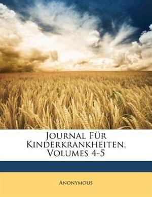 Journal Für Kinderkrankheiten Band IV. by Anonymous