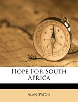 Hope For South Africa