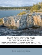 Data Acquisition And Reduction Of High Resolution Gamma-ray Spectra