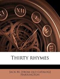 Thirty Rhymes