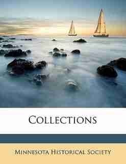 Collections by Minnesota Historical Society