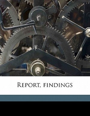 Report, Findings by United States. Anthracite Coal Commissio