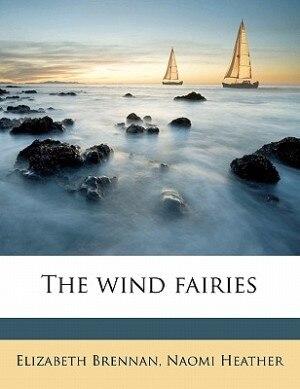 The Wind Fairies by Elizabeth Brennan