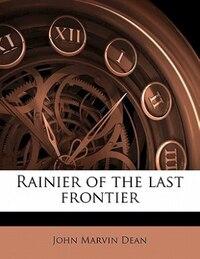 Rainier Of The Last Frontier