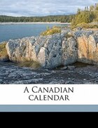 A Canadian Calendar