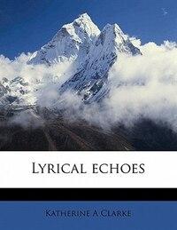 Lyrical Echoes