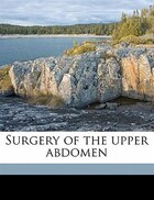 Surgery Of The Upper Abdomen