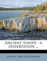 Ancient Sinope: A Dissertation ...