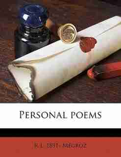 Personal Poems by R L. 1891- Mégroz