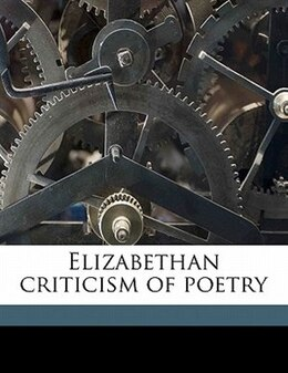 Book Elizabethan Criticism Of Poetry by Guy Andrew Thompson