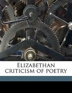 Elizabethan Criticism Of Poetry