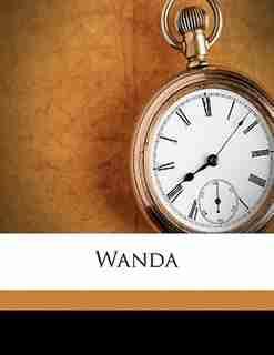Wanda by 1839-1908 Ouida