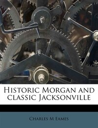 Historic Morgan and classic Jacksonville