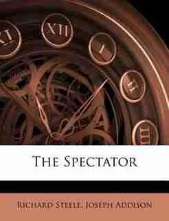 The Spectator by Richard Steele