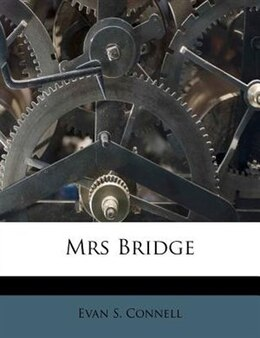 Book Mrs Bridge by Evan Connell