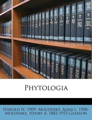 Phytologia de Harold N. 1909- Moldenke