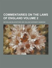 Commentaries on the Laws of England Volume 2
