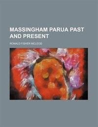 Massingham Parua Past And Present