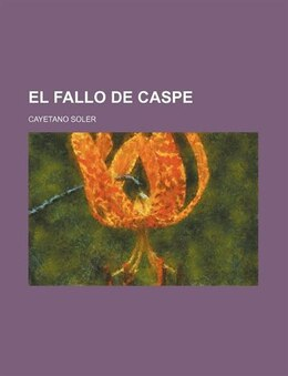 Book El Fallo de Caspe by Cayetano Soler