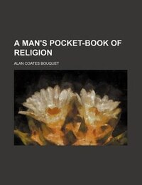 A man's pocket-book of religion