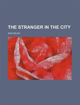 Book The Stranger In The City by Dan Walsh