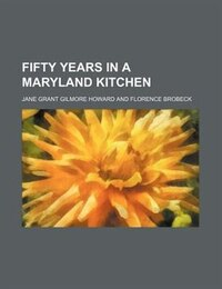 Fifty years in a Maryland kitchen