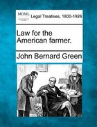 Law For The American Farmer.