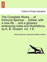The Complete Works In Verse And Prose Of Edmund Spencer: Vol. Vii, The Faerie Queene, Book Iii