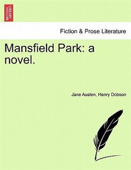 Book Mansfield Park: A Novel. by Jane Austen
