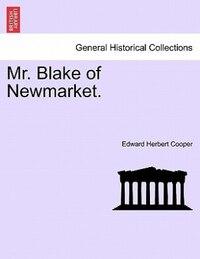 Mr. Blake Of Newmarket.