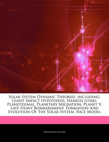 articles on solar system dynamic theories including giant impact