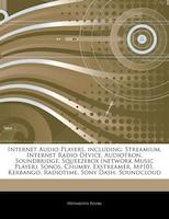 Articles On Internet Audio Players, including: Streamium, Internet Radio Device, Audiotron…