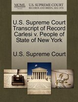 U.s. Supreme Court Transcript Of Record Carlesi V. People Of State Of New York