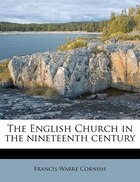 The English Church In The Nineteenth Century