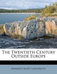 The Twentieth Century Outside Europe