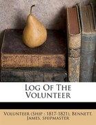 Log Of The Volunteer